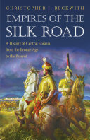 Empires of the Silk Road Book