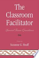 The Classroom Facilitator Book