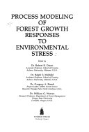Process Modeling of Forest Growth Responses to Environmental Stress