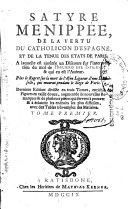 Satire ménippée de la vertu du catholicon d'Espagne et de la tenue des Etats de paris