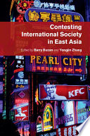 Contesting International Society In East Asia Book PDF