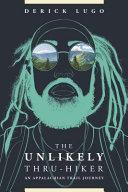 The Unlikely Thru Hiker
