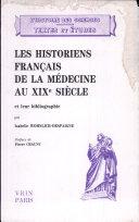 Les historiens français de la médecine au XIXe siècle et leur bibliographie