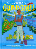Farmer Will Allen and the Growing Table