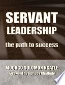 Servant Leadership  The Path to Success