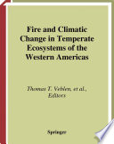 Fire and Climatic Change in Temperate Ecosystems of the Western Americas Book