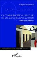 Pdf La communication visuelle dans le secteur bancaire européen Telecharger
