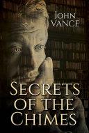 Secrets of the Chimes