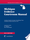 Weissenberger S Michigan Evidence Courtroom Manual