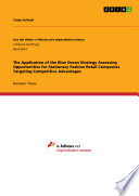The Application of the Blue Ocean Strategy Assessing Opportunities for Stationary Fashion Retail Companies Targeting Competitive Advantages Book PDF