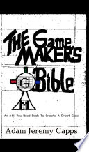 The Game Maker s Bible Book PDF