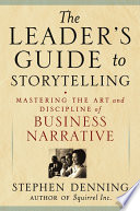 The Leader S Guide To Storytelling
