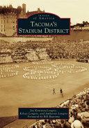 Tacoma s Stadium District