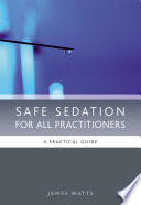 Safe Sedation for All Practitioners Book