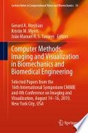 Computer Methods, Imaging and Visualization in Biomechanics and Biomedical Engineering