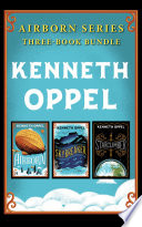 Kenneth Oppel Airborn Series  Three Book Bundle