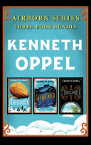 Kenneth Oppel Airborn Series: Three-Book Bundle