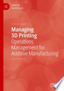 Managing 3D Printing