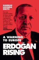 Erdogan Rising: The Battle for the Soul of Turkey Book