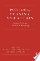 Purpose Meaning And Action Book PDF
