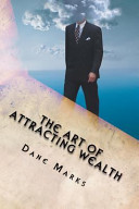 The Art of Attracting Wealth