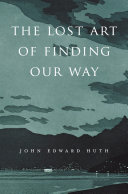 Pdf The Lost Art of Finding Our Way Telecharger