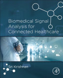 Biomedical Signal Analysis for Connected Healthcare
