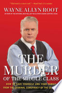 The Murder Of The Middle Class Book