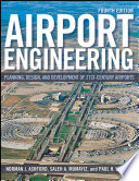"""Airport Engineering: Planning, Design, and Development of 21st Century Airports"" by Norman J. Ashford, Saleh Mumayiz, Paul H. Wright"