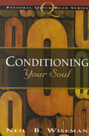 Conditioning Your Soul