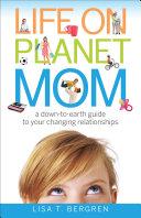 Life on Planet Mom