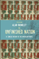 The Unfinished Nation  A Concise History of the American People Book