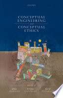 """Conceptual Ethics and Conceptual Engineering"" by Alexis Burgess, David Plunkett"