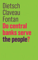 Do Central Banks Serve the People