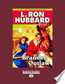 Branded Outlaw  Stories from the Golden Age   English and English Edition