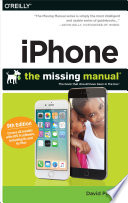 """iPhone: The Missing Manual"" by David Pogue"