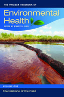 The Praeger Handbook of Environmental Health [4 volumes]