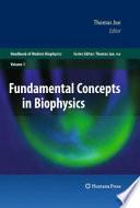 Fundamental Concepts in Biophysics Book