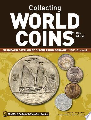 Download Collecting World Coins, 1901-Present Free Books - Dlebooks.net