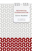 Reinventing Professionalism