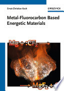 Metal Fluorocarbon Based Energetic Materials