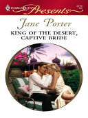 King of the Desert, Captive Bride