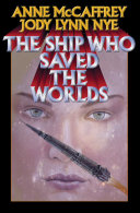 Pdf The Ship Who Saved the Worlds