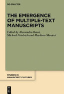 Pdf The Emergence of Multiple-Text Manuscripts