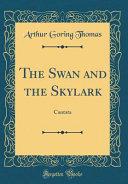 The Swan and the Skylark