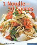 1 Noodle, 50 Sauces