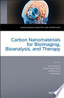 Carbon Nanomaterials for Bioimaging  Bioanalysis  and Therapy Book