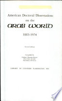 American Doctoral Dissertations on the Arab World, 1883-1974