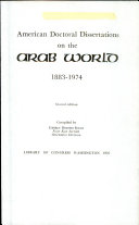 American Doctoral Dissertations On The Arab World 1883 1974