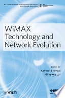 WiMAX Technology and Network Evolution